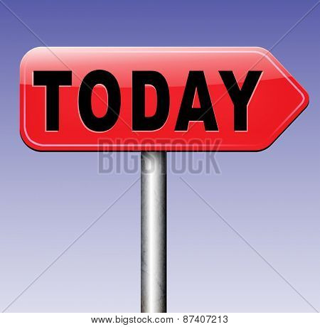 today agenda concert event or theatre data playing and now available data program schedule road sign arrow