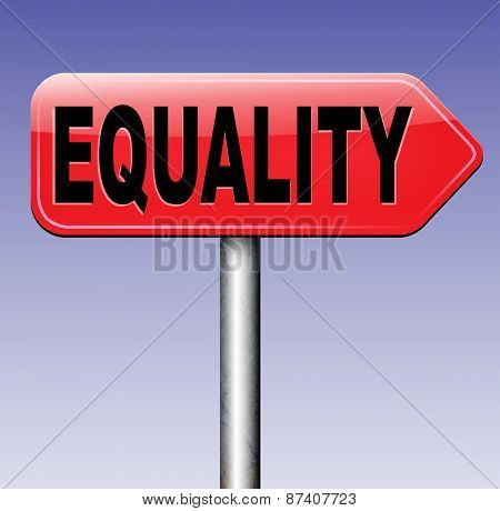equality road sign and solidarity equal rights and opportunities no discrimination