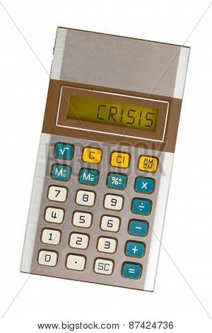 Old Calculator - Crisis