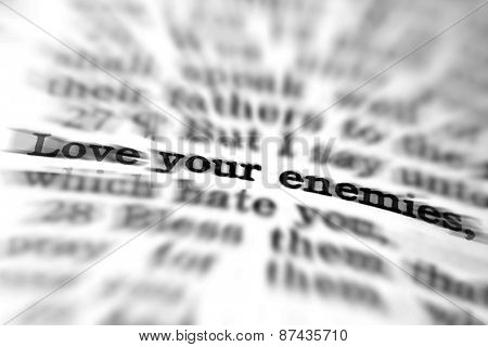 Detail closeup of New Testament Scripture quote Love Your Enemies