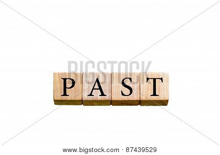 Word Past Isolated On White Background With Copy Space