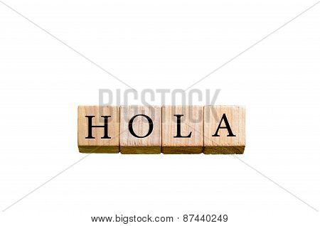 Word Hola Isolated On White Background With Copy Space