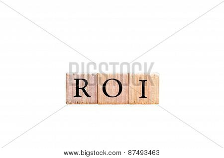 Acronym Roi - Return On Investment Isolated With Copy Space