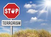 picture of terrorism  - stop terrorism war on terror no terrorist attacks - JPG