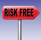 picture of risk  - risk free no risks safe investment best top quality product money back guarantee road sign arrow guaranteed warranty - JPG