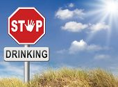 Постер, плакат: stop drinking alcohol no alcoholism or drunk driving addict alcoholic to rehabilitation or rehab