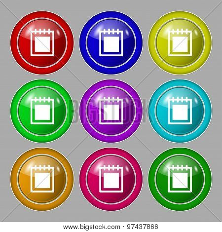 Notepad Icon Sign. Symbol On Nine Round Colourful Buttons. Vector