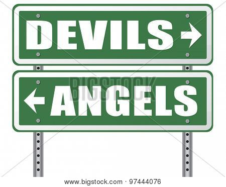 devil and angel good or evil bad heaven and hell road sign with text arrow
