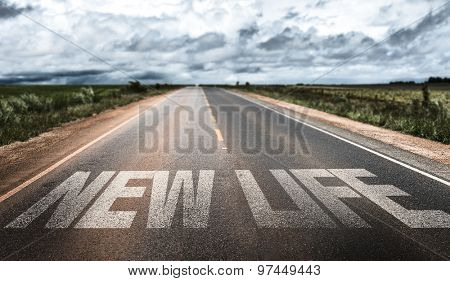 New Life written on rural road