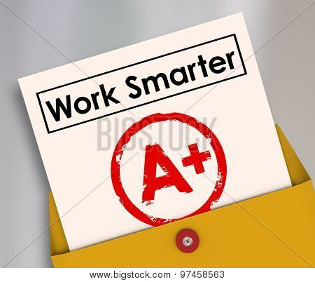 Work Smarter report card A plus grade in learning better workflow systems, processes and procedures to achieve best results and outcome in education and working