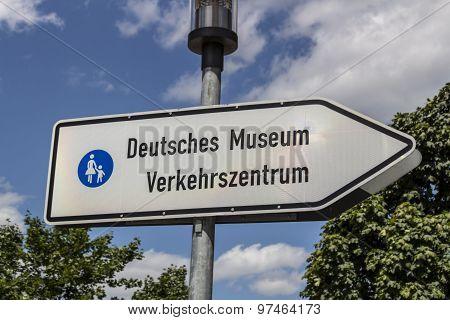 Guidepost To The Deutsches Museum Verkehrszentrum In Munich, 2015