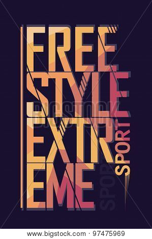 Extreme sport freestyle Typography label