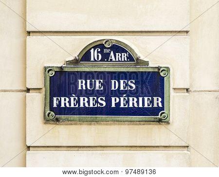 Paris, Rue Des Freres Perier Old Street Sign