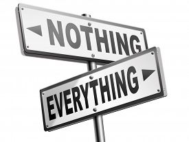 picture of all-inclusive  - everything or nothing take it all or leave it risky bet risk to lose road sign arrow - JPG