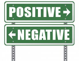 stock photo of think positive  - positive thinking or think negative positivity or negativity optimistic or pessimistic look at sunny side of life attitude road sign arrow - JPG
