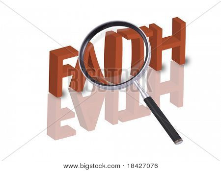 magnifying glass enlarging part of 3D word faith in red with reflections