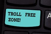 Handwriting Text Troll Free Zone. Concept Meaning Social Network Where Tolerance And Good Behavior I poster