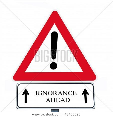 Ignorance Ahead