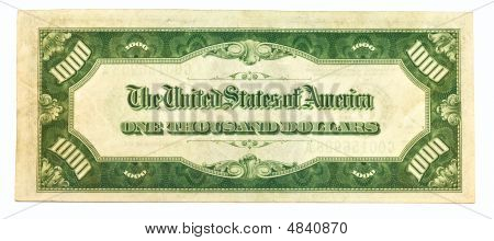 Old One Thousand Dollar Bill Backside