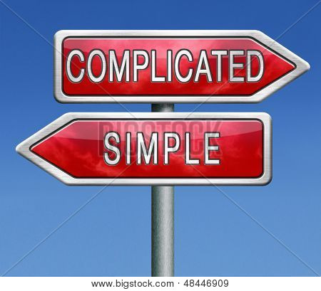 complicated or simple the easy or the hard way roadsign arrow on blue background crossroads