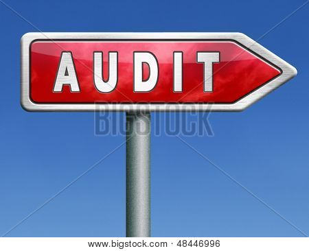 audit report internal control or external test or performance and quality review evaluation of a person, organization, system, process, enterprise, project or product