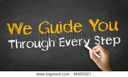 We Guide You Through Every Step poster