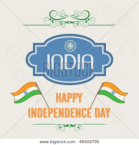 Stylish poster, banner or flyer design with badge and flags on abstract brown background for 15th of August, Indian Independence Day celebrations.