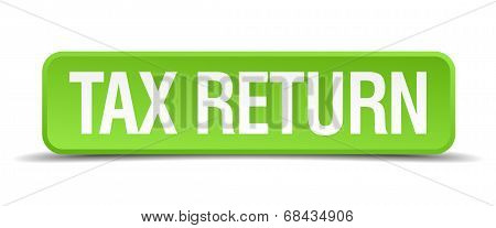 Tax Return Green 3D Realistic Square Isolated Button