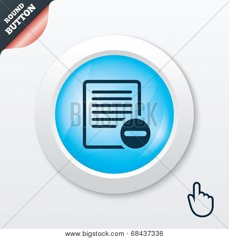 Text file sign icon. Delete File document symbol