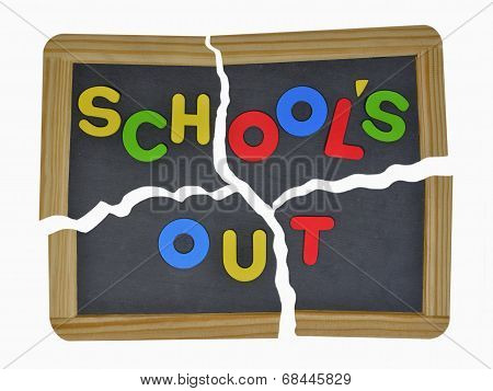 Schools out written on school slate