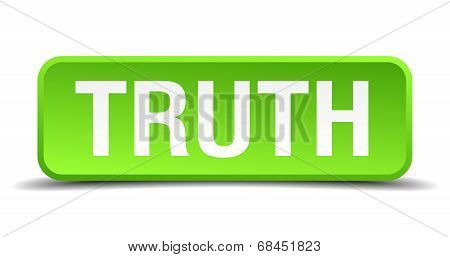 Truth Green 3D Realistic Square Isolated Button