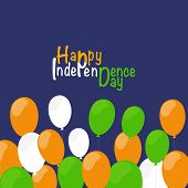 foto of indian independence day  - Happy Independence Day celebrations concept with balloons in national flag colors on blue background for 15th of August - JPG