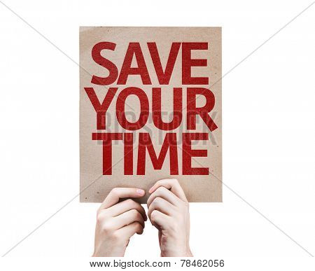 Save Your Time card isolated on white background