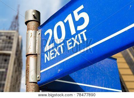 2015 Next Exit blue road sign