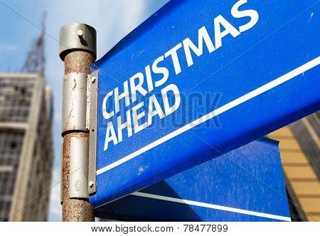 Christmas Ahead blue road sign