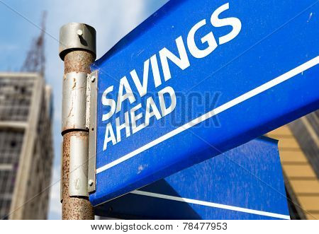 Savings Ahead blue road sign