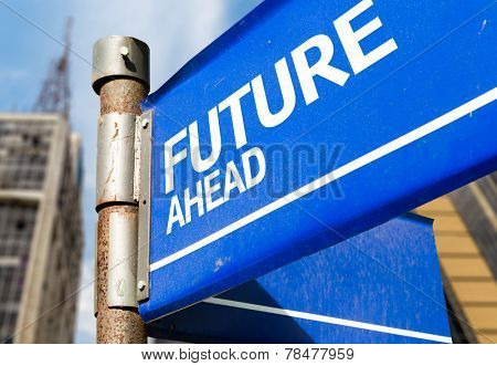 Future Ahead blue road sign