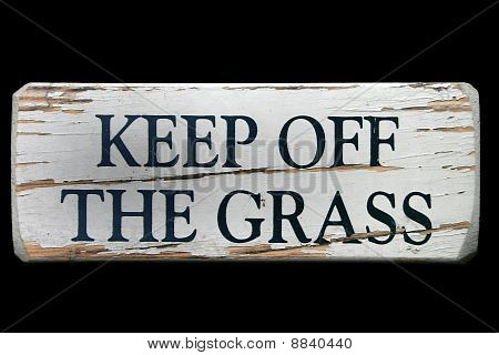 """Keep off the Grass"" Sign"