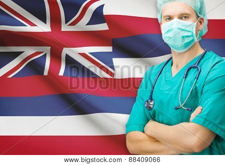 Surgeon With Us State Flag On Background Series - Hawaii