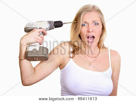 Crazy Woman With Drill