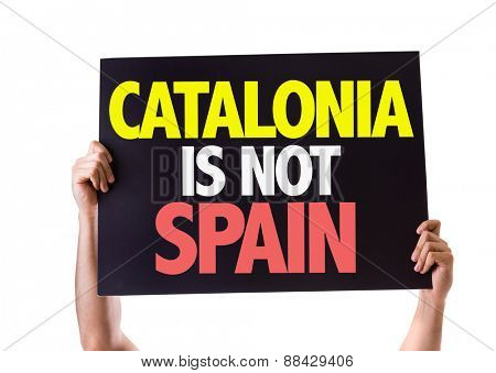 Catalonia Is Not Spain card isolated on white