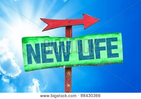New Life sign with sky background