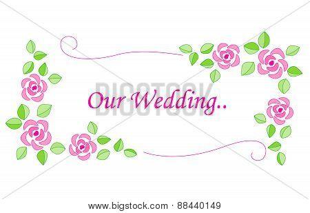Rose Wedding Invitation Frame