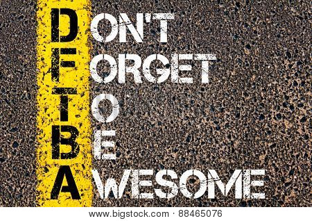 Chat Acronym Dftba As Don't Forget To Be Awesome