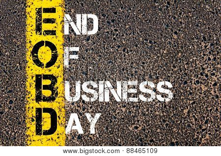 Business Acronym Eobd As End Of Business Day