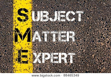 Business Acronym Sme As Subject Matter Expert