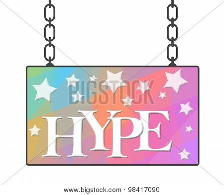 Hype Text Colorful Signboard