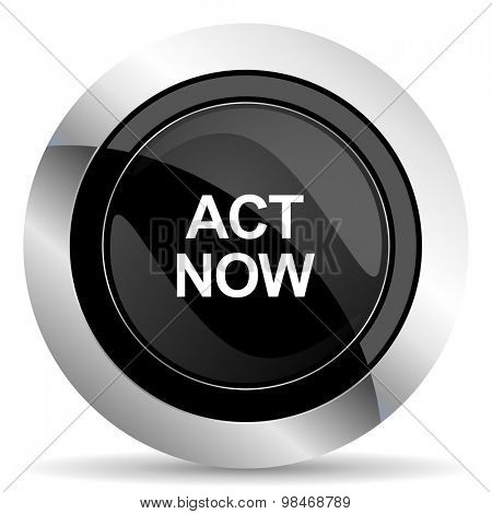 act now icon, black chrome button