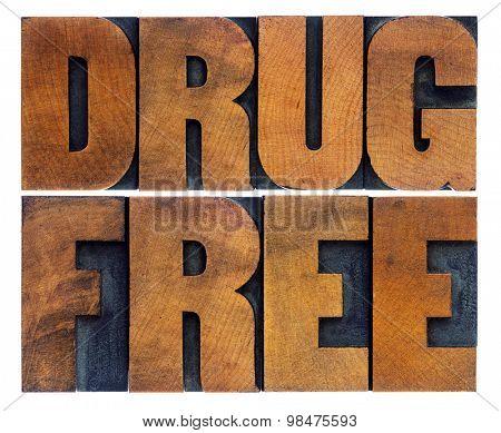 drug free word abstract in vintage letterpress wood type printing blocks