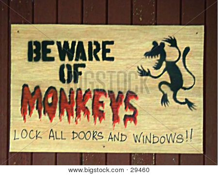 Beware Of Monkey Sign